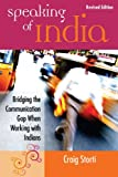 img - for Speaking of India: Revised Edition: Bridging the Communication Gap When Working with Indians book / textbook / text book
