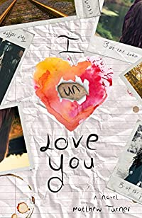 I Unlove You by Matthew Turner ebook deal