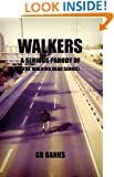 WALKERS: from the universe of THE WALKING DEAD Series - Episode 1 (from the author of Revolution Z)