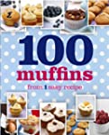 100 Muffins From 1 Easy Recipe