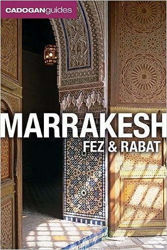 Marrakesh, Fez and Rabat (Cadogan Guides Marrakesh, Fez, & Rabat) (Cadogan Guide Marrakesh, Fez, Rabat)