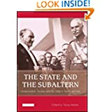 The State and the Subaltern: Modernization, Society and the State in Turkey and Iran (Library of Modern Middle...