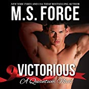 Victorious: Quantum Series, Book 3 |  M.S. Force