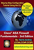 Cisco ASA Firewall Fundamentals - 3rd Edition: Step-By-Step Practical Configuration Guide Using the CLI for ASA v8.x and v...