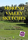 img - for Moreno Valley Sketches book / textbook / text book