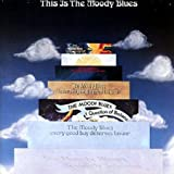 This Is The Moody Blues by MOODY BLUES (2015-07-30)