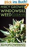 Windowsill Weed: A home growers canna...