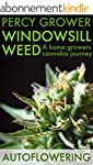 Windowsill Weed: A home growers canna...
