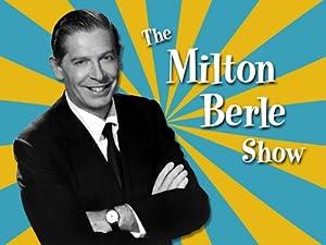 Milton Berle Show: Texaco Star