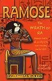 Ramose: The Wrath of Ra: Bk. 4 (Ramose)