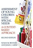 Assessment of Young Children with Special Needs: A Context-Based Approach