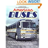 American Buses: City, School Yard and Highway (Crestline Series)