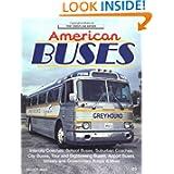 American Buses: City, School Yard and Highway (Crestline Series)