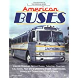 American Buses: City, School Yard and Highway (Crestline Series) ~ Donald F. Wood