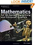 Mathematics for 3D Game Programming a...