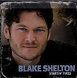 echange, troc Blake Shelton - Startin Fires