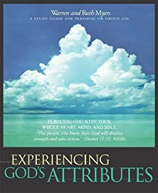 Experiencing God's Attributes, Pursuing God with Your Whole Heart, Mind, and Soul - Thirteen Opportunities for Discovery