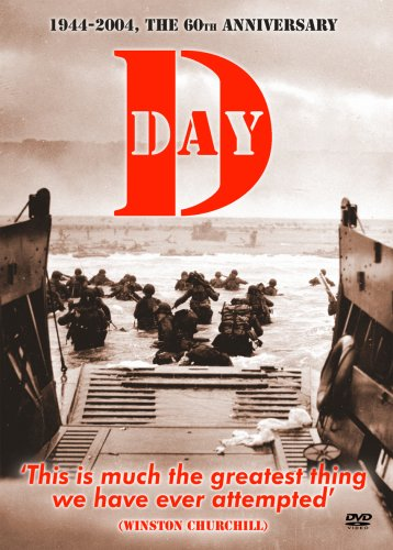 D-Day: 1944 - 2004: the 60th Anniversary [DVD]