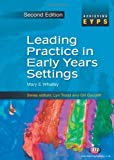 img - for Leading Practice in Early Years Settings (Achieving EYPS Series) book / textbook / text book