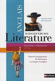 Discovering literature anglais premières/terminales série L : Programme 2011