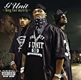 Beg For Mercy G-Unit