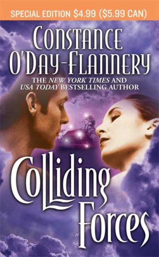 Colliding Forces (The Foundation, Book 2), Constance O'Day Flannery