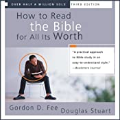 How to Read the Bible for All Its Worth | [Gordon D. Fee, Douglas Stuart]