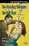 The Bleeding Scissors / The Evil Days
