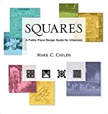 cover of Squares: A Public Place Design Guide for Urbanists