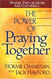 The Power of Praying® Together: Where Two or More Are Gathered... (0736910034) by Stormie Omartian