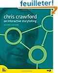 Chris Crawford on Interactive Storyte...