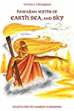 Hawaiian Myths of Earth, Sea, and Sky (Kolowalu Book)