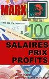 Marx, Salaires, prix et profits (illustr� - annot�) (collection Marx attak t. 1)