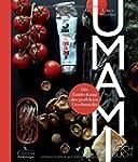 Umami: Das Kochbuch - Die Entdeckung...