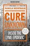 Cure Unknown (Revised Edition): Insid...