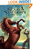 The Island Stallion's Fury (Black Stallion)