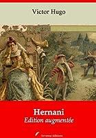 Hernani (Nouvelle �dition augment�e)