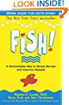 Fish: A Remarkable Way to Boost Moral...