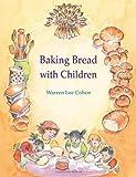 Baking Bread With Children (Crafts Series)
