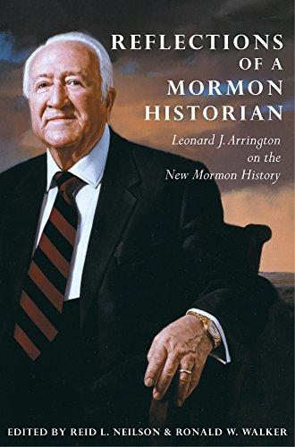 Arrington essay historian history j leonard mormon mormon new reflection