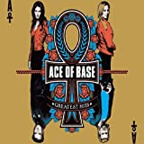 "Greatest Hitsvon ""Ace Of Base"""
