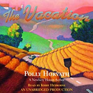 The Vacation | [Polly Horvath]