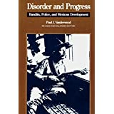 Disorder and Progress: Bandits, Police, and Mexican Development (Latin American Silhouettes)