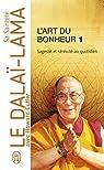 L'Art du bonheur : Sagesse et sérénité au quotidien par Dalaï Lama