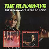 echange, troc Runaways - The Runaways/Queens of Noise (2 albums sur 1 seul CD)