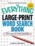 The Everything Large-Print Word Search Book( 150 Easy-To-Read Puzzles)[EVERYTHING LARGE-PRINT WORD SE][Paperback]