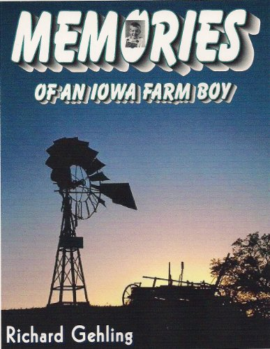 Memories of an Iowa Farm Boy
