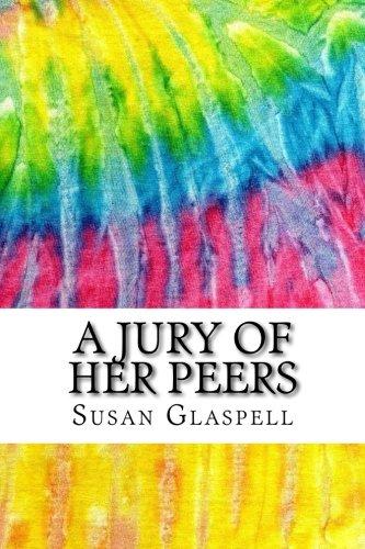 susan glaspells a jury of her peers essay