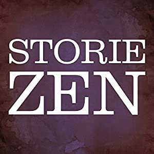 Storie zen [Zen Stories] Audiobook