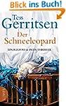 Der Schneeleopard: Ein Rizzoli-&Isles...